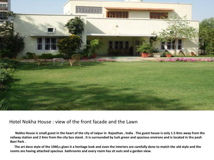 Hotel Nokha House : view of the front facade and the Lawn