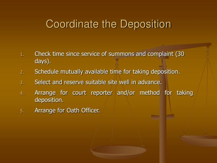 Coordinate the Deposition