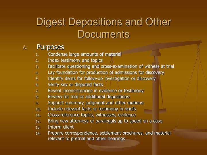 Digest Depositions and Other Documents