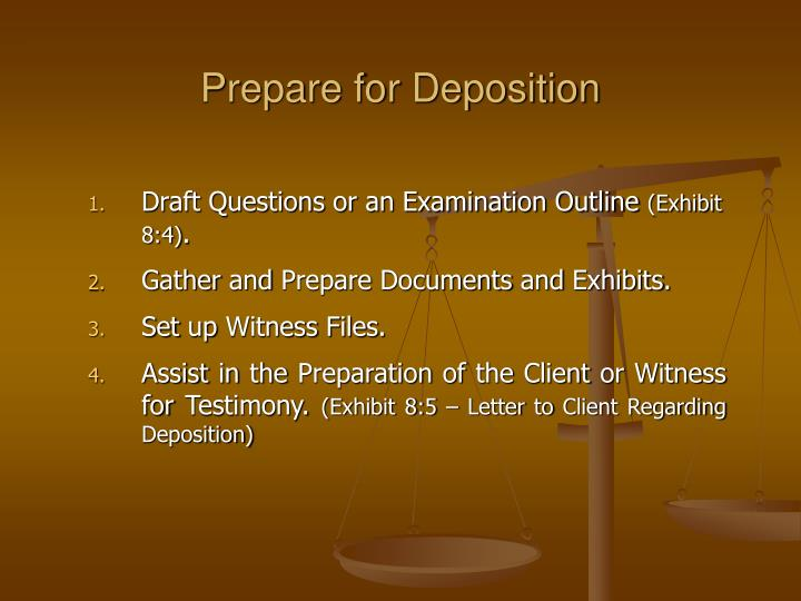 Prepare for Deposition