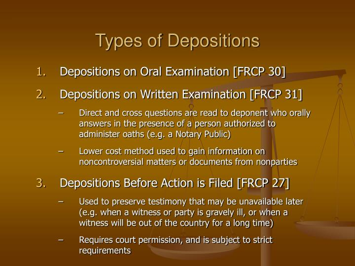 Types of Depositions