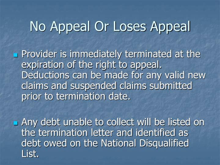 No Appeal Or Loses Appeal