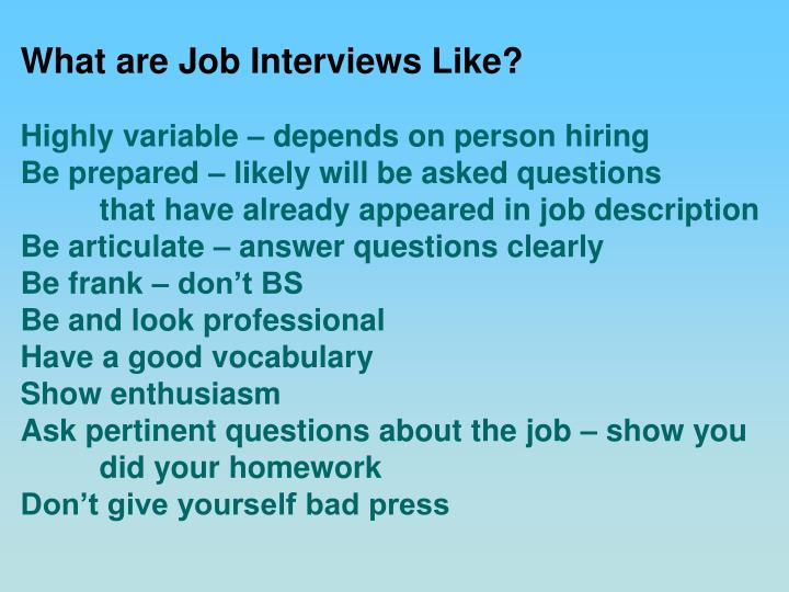 What are Job Interviews Like?