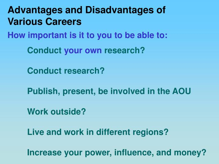 Advantages and Disadvantages of Various Careers