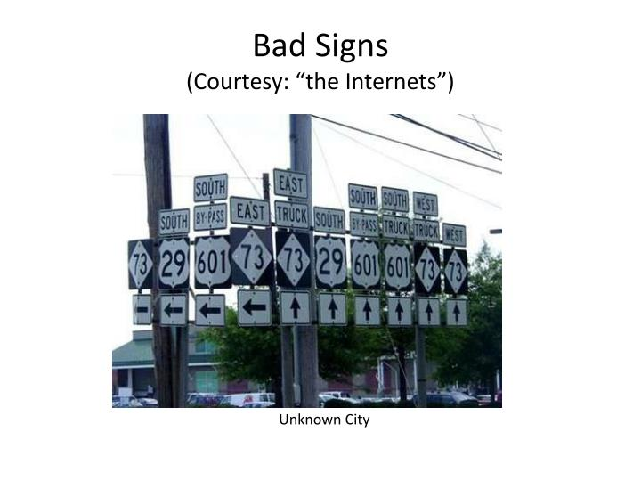 Bad Signs