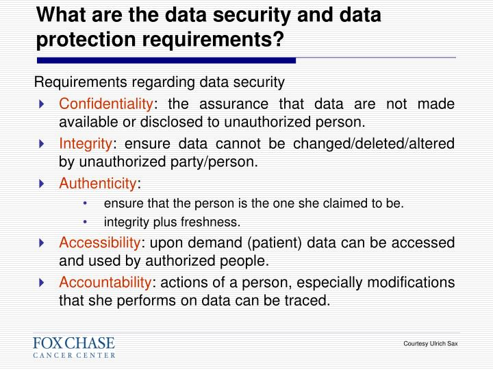 What are the data security and data protection requirements?