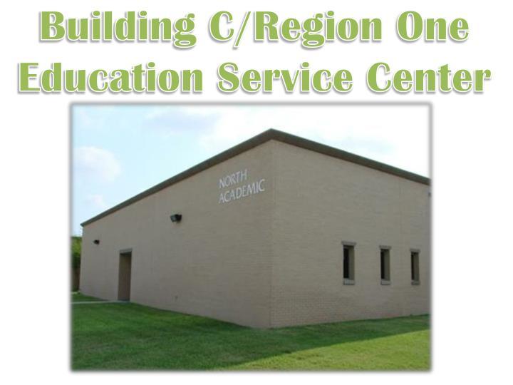Building C/Region One Education Service Center