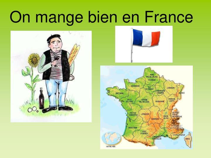 On mange bien en France