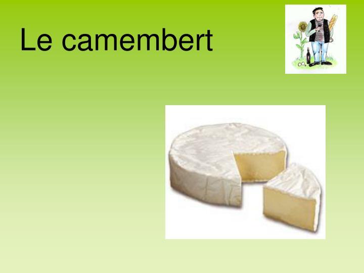 Le camembert