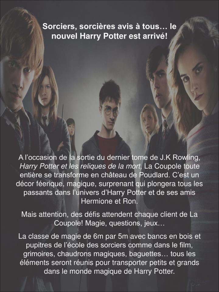 Sorciers, sorcières avis à tous… le nouvel Harry Potter est arrivé!