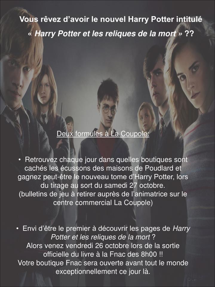 Vous rêvez d'avoir le nouvel Harry Potter intitulé