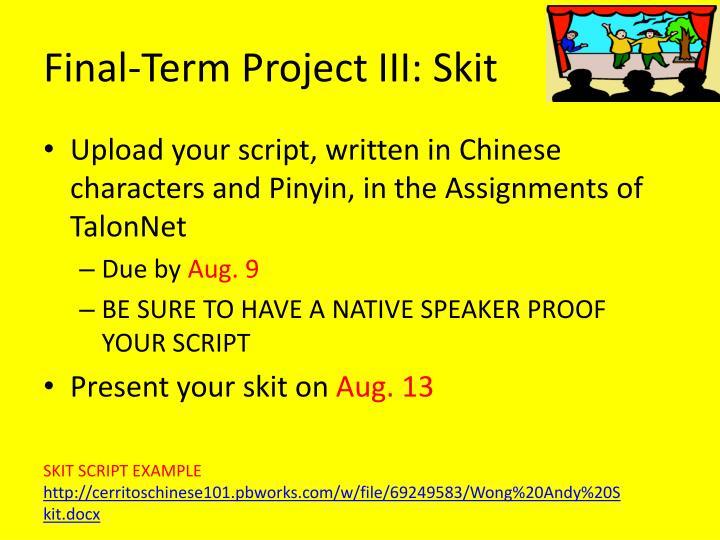 Final-Term Project III: Skit