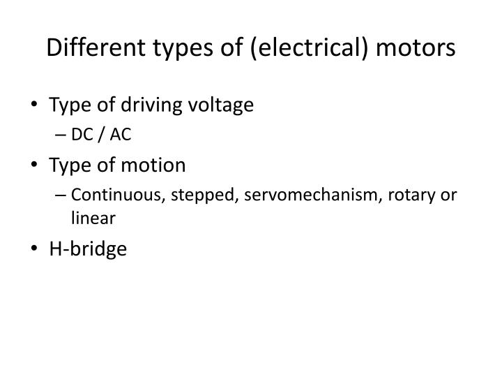 Different types of (electrical) motors