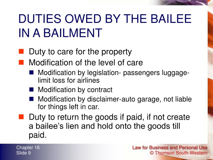 DUTIES OWED BY THE BAILEE IN A BAILMENT