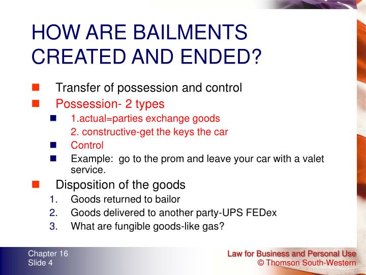 HOW ARE BAILMENTS CREATED AND ENDED?