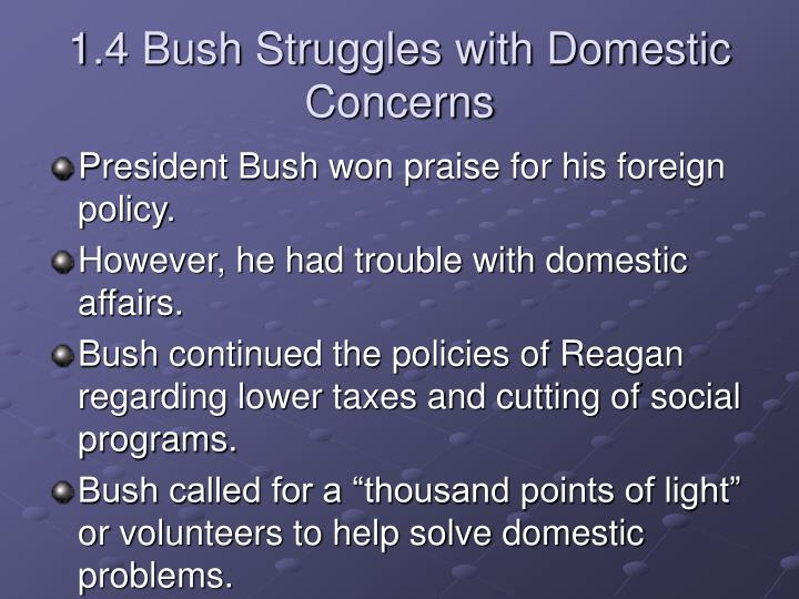 1.4 Bush Struggles with Domestic Concerns