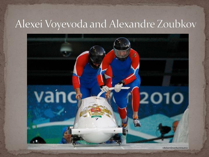 Alexei Voyevoda and Alexandre Zoubkov