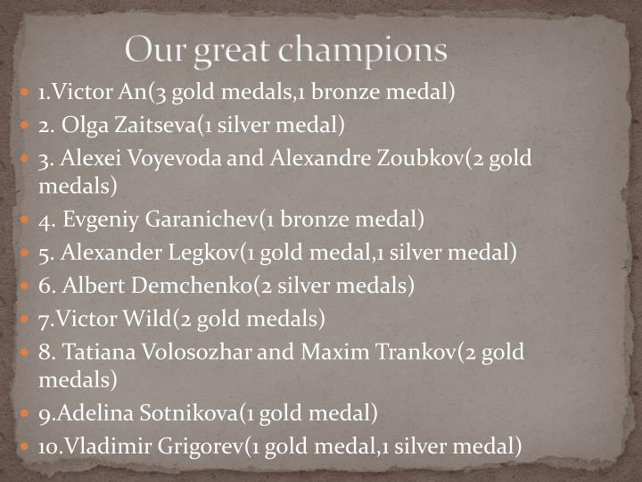 Our great champions