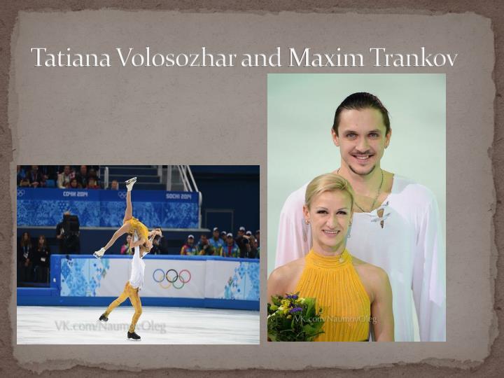Tatiana Volosozhar and