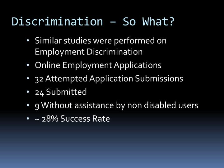 Discrimination – So What?