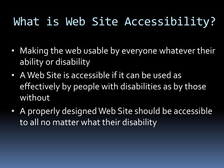 What is web site accessibility