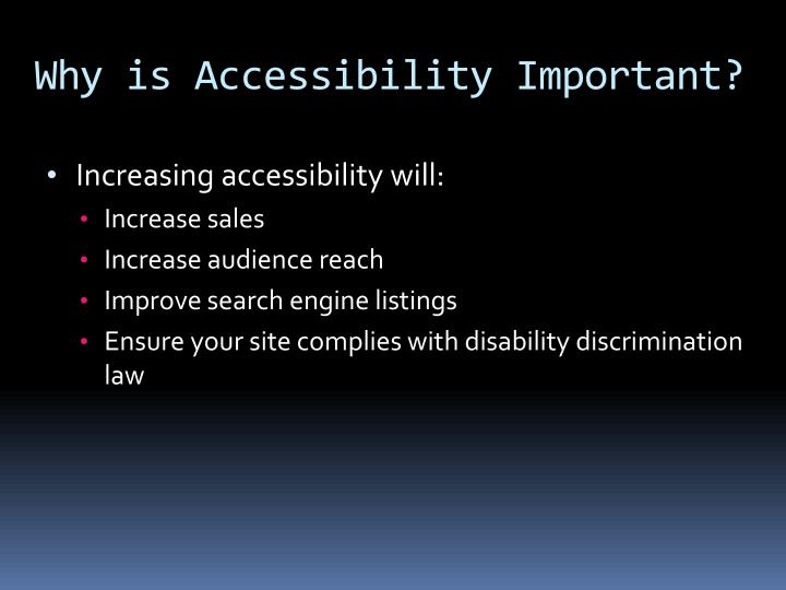 Why is Accessibility Important?
