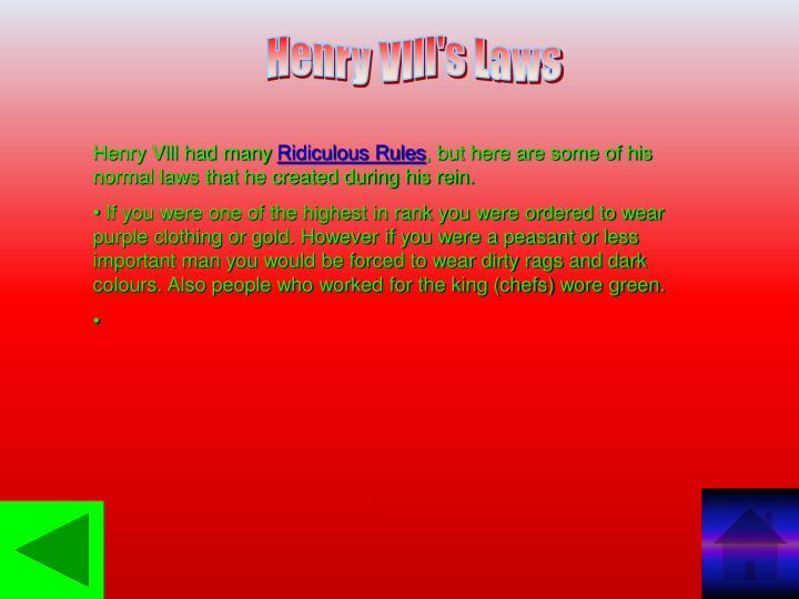Henry Vlll's Laws