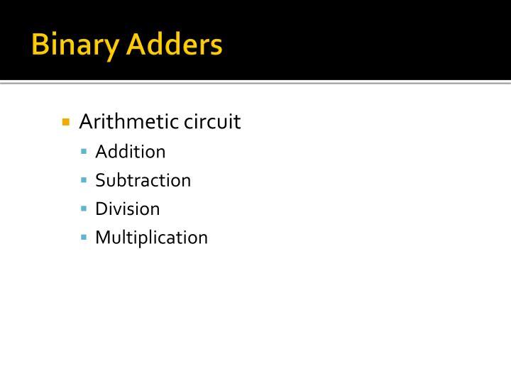 Binary Adders