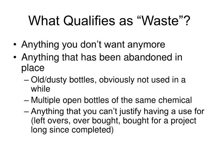 """What Qualifies as """"Waste""""?"""