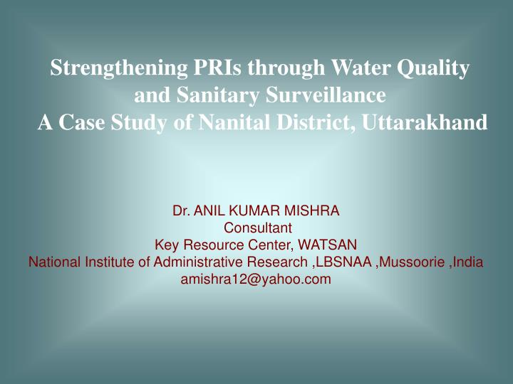 Strengthening PRIs through Water Quality and Sanitary Surveillance