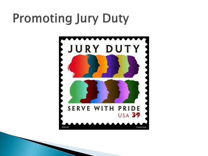 Promoting Jury Duty