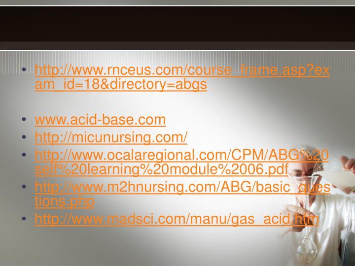 http://www.rnceus.com/course_frame.asp?exam_id=18&directory=abgs