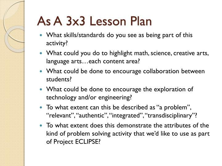As A 3x3 Lesson Plan