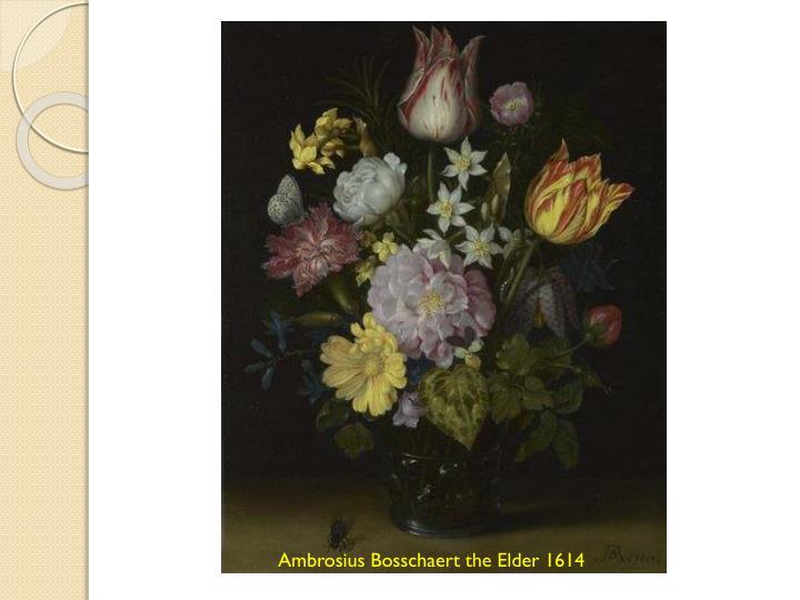 Ambrosius Bosschaert the Elder 1614