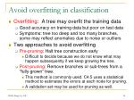 avoid overfitting in classification