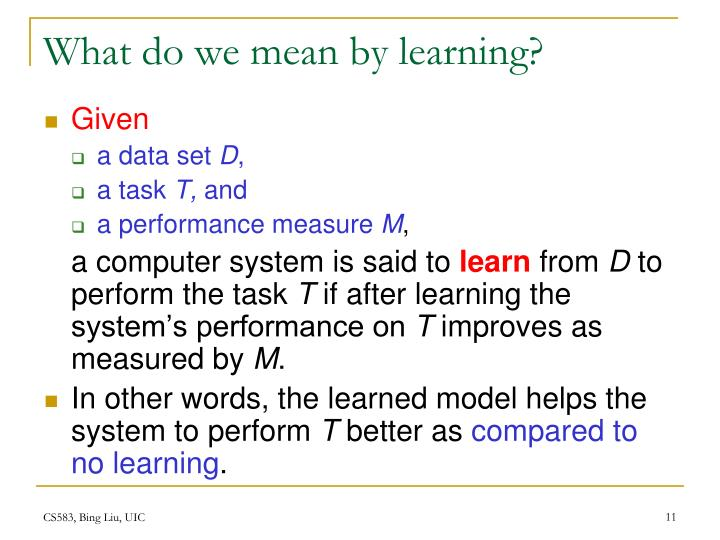 What do we mean by learning?
