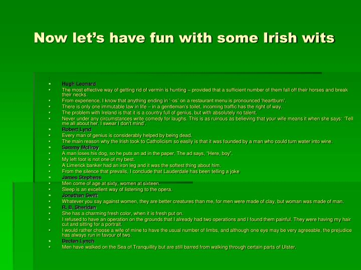 Now let's have fun with some Irish wits