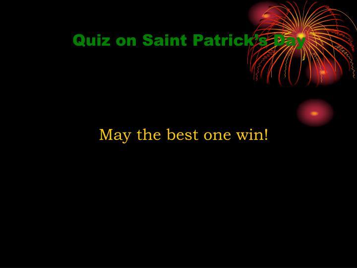 Quiz on Saint Patrick's Day