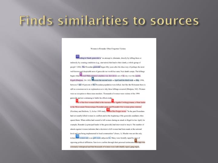 Finds similarities to sources