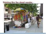 thinking like the street vendor
