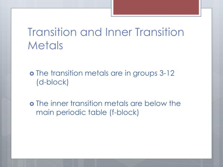 Transition and Inner Transition Metals