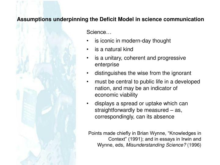 Assumptions underpinning the Deficit Model in science communication