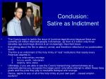 conclusion satire as indictment