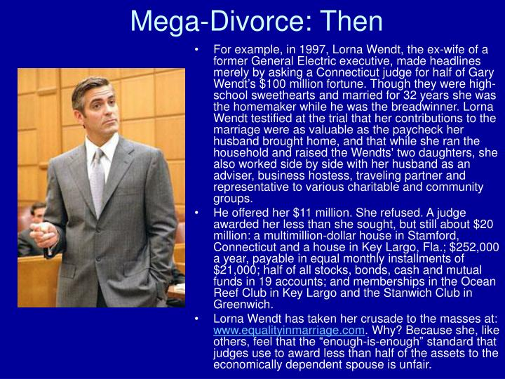 Mega-Divorce: Then