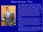 mega divorce then