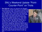 snl s weekend update point counter point on triola1
