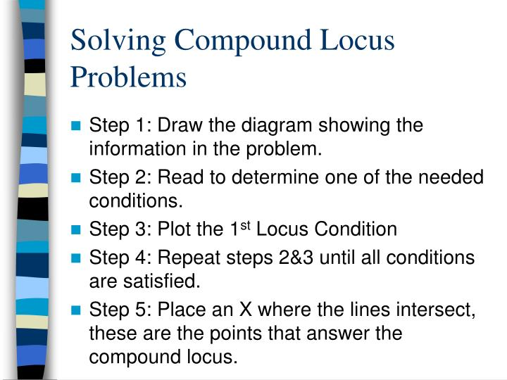 Solving Compound Locus Problems