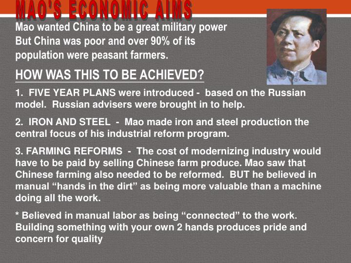 MAO'S ECONOMIC AIMS
