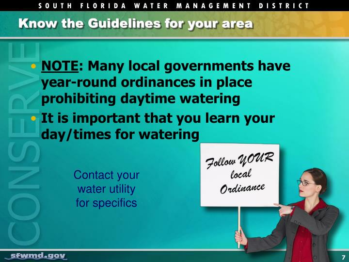 Know the Guidelines for your area