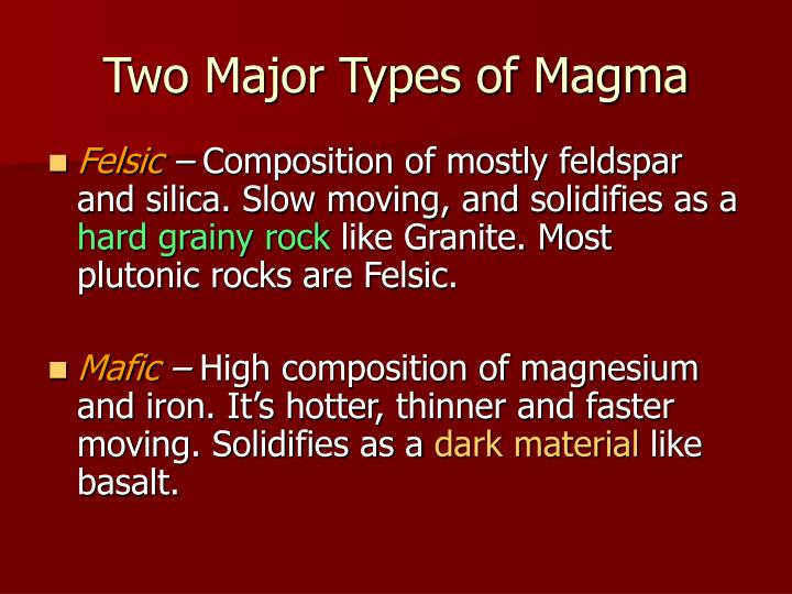 Two Major Types of Magma